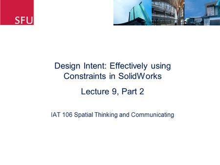 Design Intent: Effectively using Constraints in SolidWorks