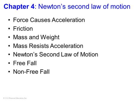 Chapter 4: Newton's second law of motion