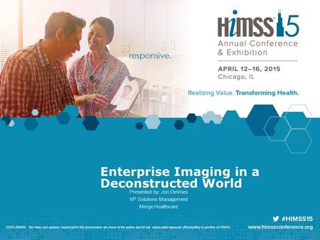 Enterprise Imaging in a Deconstructed World