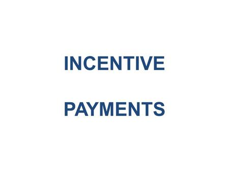 17-1 EXCEL BOOKS INCENTIVE PAYMENTS INCENTIVES AND EMPLOYEE BENEFITS.