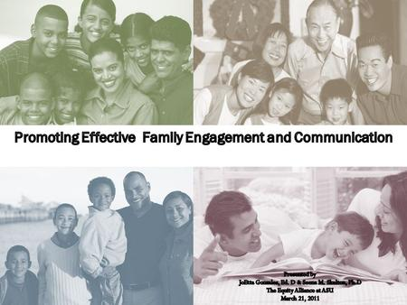 Outcomes Participants will… Family-school connections and partnerships are important.