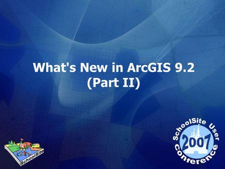 What's New in ArcGIS 9.2 (Part II). Contents overview More about tablesMore about tables New layer enhancementNew layer enhancement Cartographic representationCartographic.
