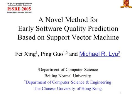 Fei Xing1, Ping Guo1,2 and Michael R. Lyu2