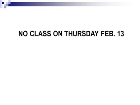NO CLASS ON THURSDAY FEB. 13. 1. Counterproductive coping a. Isolation b. Negative beliefs 2. Social Support: a. Hazards of positive support b. Hazards.