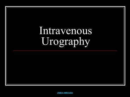 Intravenous Urography