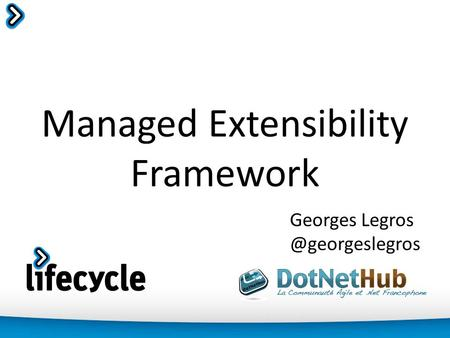 Managed Extensibility Framework Georges