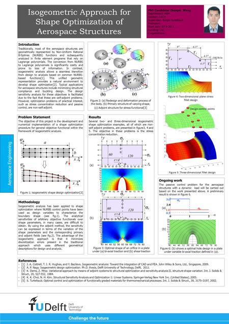Results Several two- and three-dimensional isogeometric shape optimization examples, all of which are non- self adjoint problems, are presented in figure3,