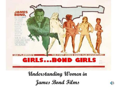 Understanding Women in James Bond Films. The Bond Creator Ian Fleming (1908-1964)