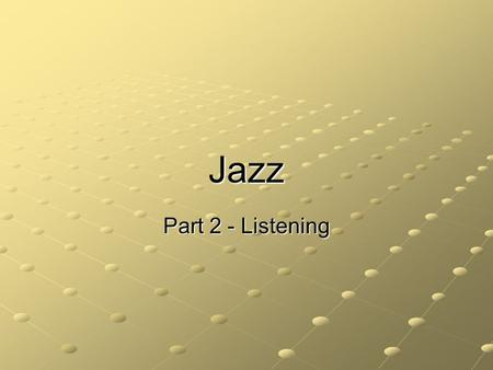 Jazz Part 2 - Listening. Blues Music used to express emotion Examples: The Thrill Is Gone – B. B. King The Thrill Is Gone – B. B. King Howlin' Wolf –