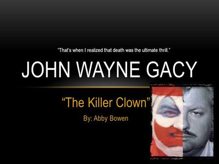 """The Killer Clown"" By: Abby Bowen"
