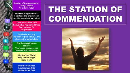 THE STATION OF COMMENDATION. 1 Praise the L ORD ! Praise the L ORD from the heavens! Praise him from the skies! 2 Praise him, all his angels! Praise him,