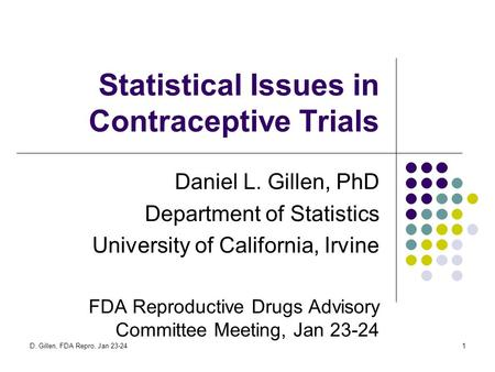 Statistical Issues in Contraceptive Trials