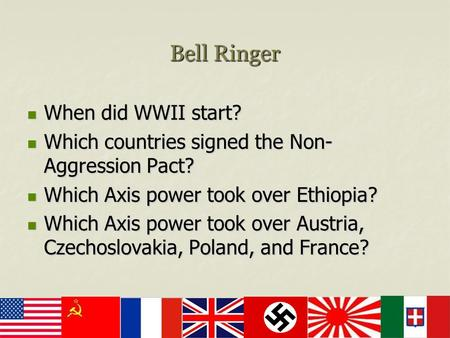 Bell Ringer When did WWII start? When did WWII start? Which ...