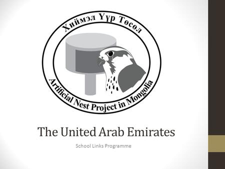 The United Arab Emirates School Links Programme. United Arab Emirates - UAE.