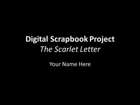 Digital Scrapbook Project The Scarlet Letter