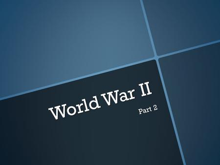World War II Part 2. Lesson Essential Question #1 How did Lend Lease and Pearl Harbor bring about American involvement in World War II?