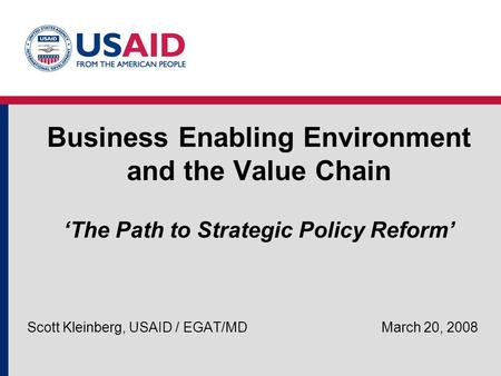 Scott Kleinberg, USAID / EGAT/MD March 20, 2008