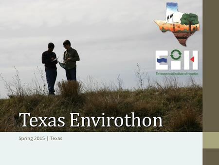 Texas Envirothon Spring 2015 | Texas Environmental Institute of Houston.