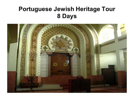 Portuguese Jewish Heritage Tour 8 Days. Services to be included: Round trip/Houston-Lisbon-Houston; Lodging: at Pousadas de Portugal; Meals, lunches and.