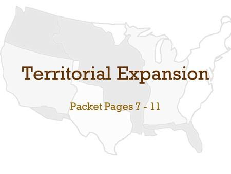 Territorial Expansion