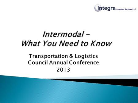 Transportation & Logistics Council Annual Conference 2013.
