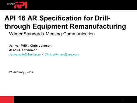 API 16 AR Specification for Drill-through Equipment Remanufacturing