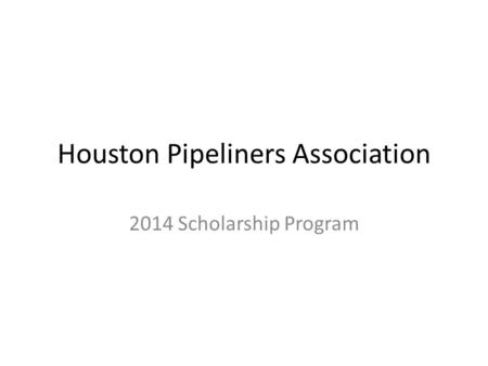 Houston Pipeliners Association