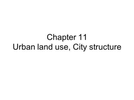 Chapter 11 Urban land use, City structure. 11.01 A package of suburban land-use planning principles designed to curb sprawl is known as: 1. redlining.