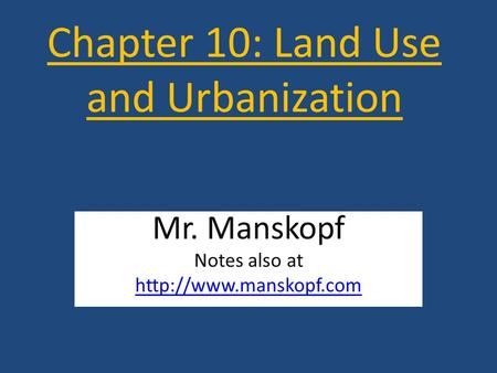 Chapter 10: Land Use and Urbanization