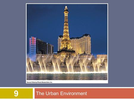 The Urban Environment 9. © 2012 John Wiley & Sons, Inc. All rights reserved. Overview of Chapter 9  Population and Urbanization  Characteristics of.