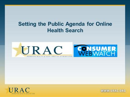 Setting the Public Agenda for Online Health Search.