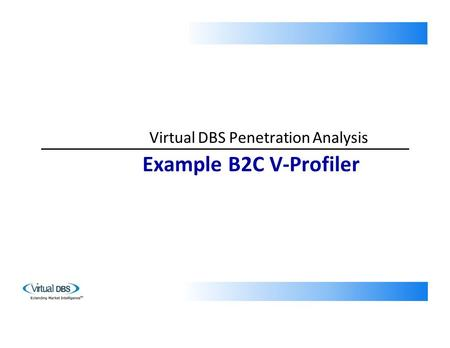 Virtual DBS Penetration Analysis Example B2C V-Profiler.