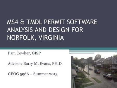 MS4 & TMDL Permit Software Analysis and Design for Norfolk, Virginia