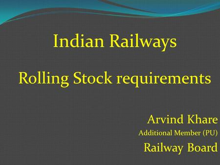 Rolling Stock requirements