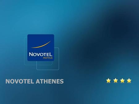 NOVOTEL ATHENES. Global Marketing Novotel 2 NOVOTEL ATHENES LOCATION  easy access from Nat.Road Athens-Lamia and Acharnon Ave  free internal car park.