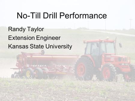 No-Till Drill Performance