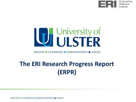 The ERI Research Progress Report (ERPR). Name:............ 1.Describe your discipline (i.e. Electrical Engineering, Chemistry ):.................... 2.Describe.