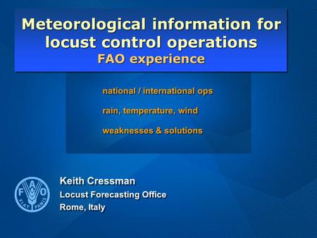National / international ops rain, temperature, wind weaknesses & solutions national / international ops rain, temperature, wind weaknesses & solutions.