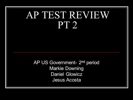 AP US Government- 2nd period