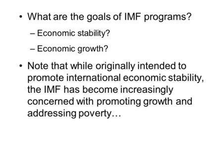 an analysis of the international monetary fund and its politics The international monetary fund, power politics, and the changing political economy of the twenty first century by eduardo m flores bachelor of arts in political science.