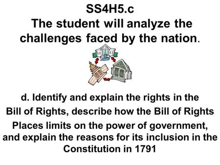 SS4H5.c The student will analyze the challenges faced by the nation.