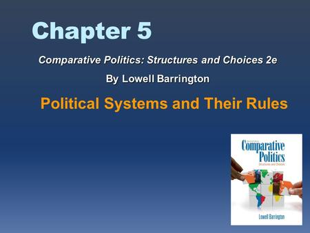 Comparative Politics: Structures and Choices 2e