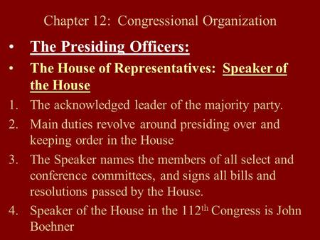 Chapter 12: Congressional Organization
