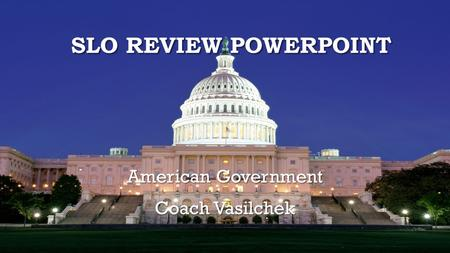 American Government Coach Vasilchek
