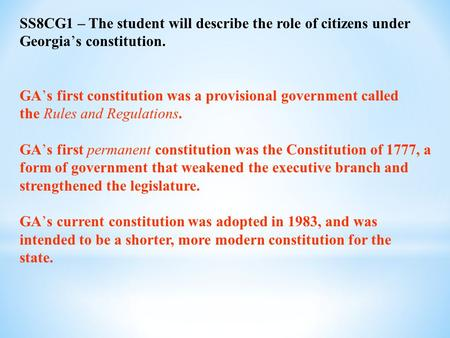 GA's first constitution was a provisional government called