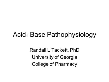 Acid- Base Pathophysiology