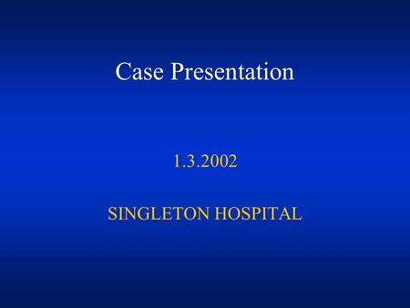 Case Presentation 1.3.2002 SINGLETON HOSPITAL. History GP referral RE visual loss R 9/6 L6/6 ?RP 16.11.01 54yr old myopic Caucasian male 2/7 distorted.