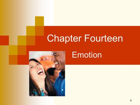 1 Chapter Fourteen Emotion. 2 Can You Label These Emotions? Courtesy Dr. Paul Ekman.