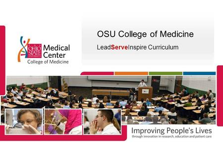 OSU College of Medicine LeadServeInspire Curriculum.