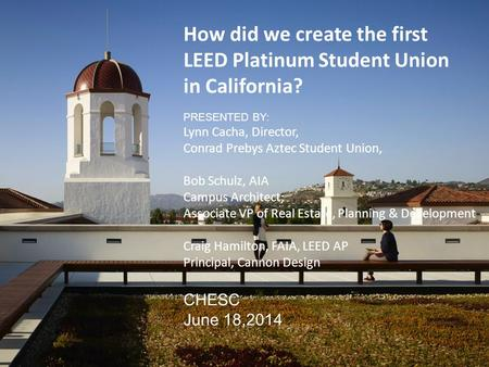 How did we create the first LEED Platinum Student Union in California?